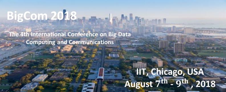 BIGCOM2018:The 4th International Conference on Big Data